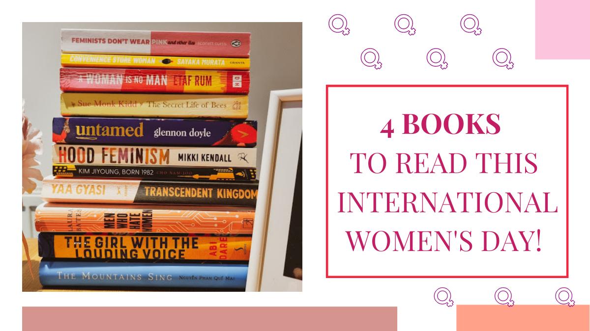 4 Books I'm Recommending for International Women's Day2021