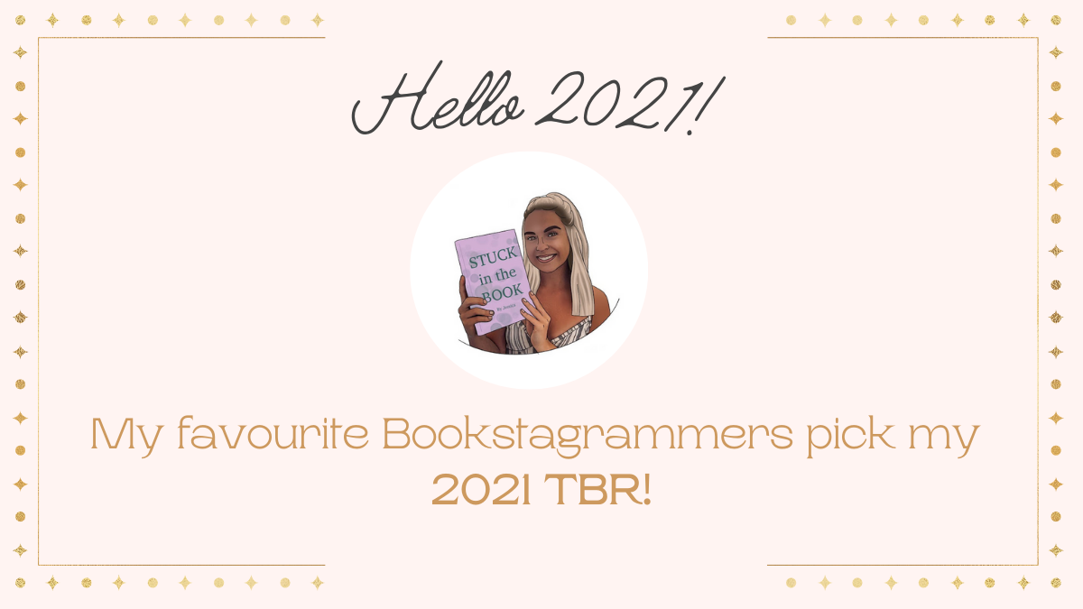 My Favourite Bookstagrammers Pick My 2021TBR